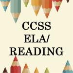 CCSS ELA/Reading